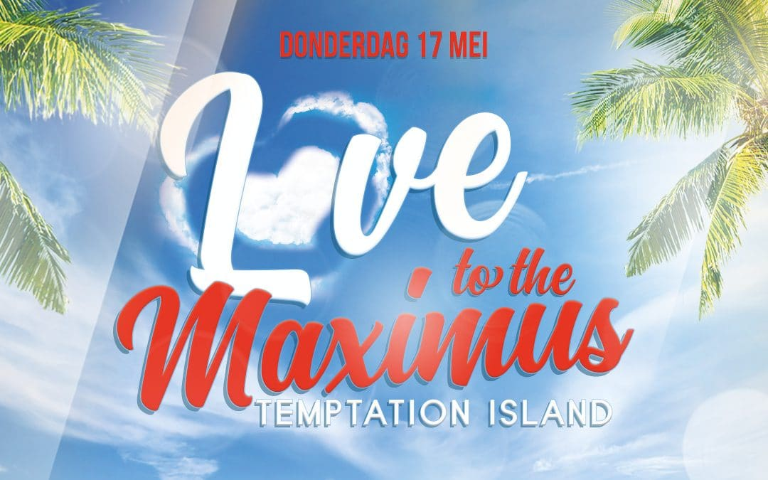 Love To The Max(imus): Temptation Island